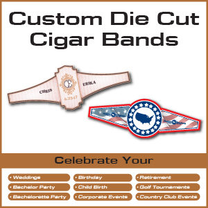 Custom Die Cut Cigar Bands and Cigars for your event!